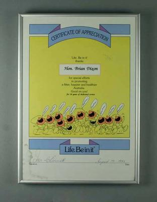 Life Be In It Certificate of Appreciation presented to Brian Dixon, 1992