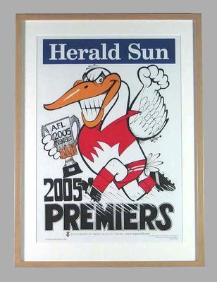 Poster -  Sydney Swans Premiers 2005 Grand Final, cartoonist WEG; Documents and books; 2007.23
