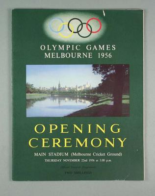 """Official souvenir programme, """"Opening Ceremony, Olympic Games, Melbourne, 1956"""""""