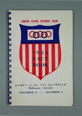 Book, 1956 USA Olympic Team Fact Book; Documents and books; 1987.1628.12