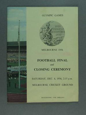 Programme, 1956 Olympic Games Football Final & Closing Ceremony; Documents and books; 1988.1901.6