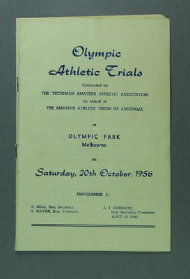 Programme for Australian Olympic Athletic Trials at Olympic Park, 20 October 1956; Documents and books; 1988.1908.36