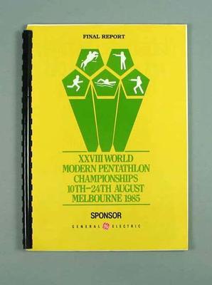 Final Report - XXVIII World Modern Pentathlon Championships - 10-24 August 1985, Melbourne