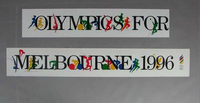 """Paper banners, """"Olympics for Melbourne 1996"""""""