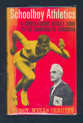 "Book, ""Schoolboy Athletics"" by Percy Cerutty 1963"