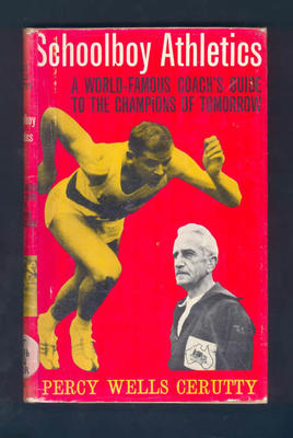 """Book, """"Schoolboy Athletics"""" by Percy Cerutty 1963; Documents and books; 1992.2630.84"""