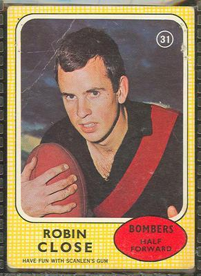 1970 Scanlens (Scanlens) Australian Football Robin Close Trade Card; Documents and books; 1994.3042.491