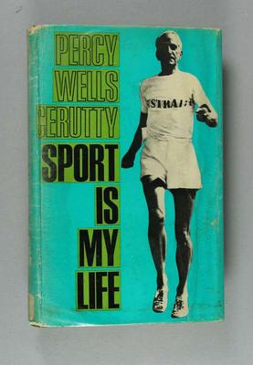 "Book, ""Sport is my Life"" by Percy Cerutty 1966"