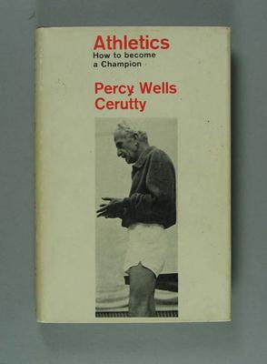 """Book, """"ATHLETICS / How to become a Champion"""" by Percy Cerutty 1968"""