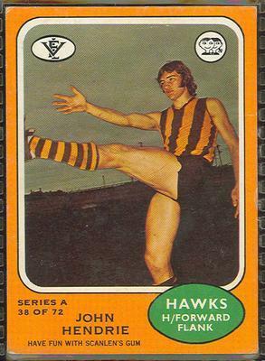 1973 Scanlens (Scanlens) Australian Football John Hendrie Trade Card; Documents and books; 1994.3042.629