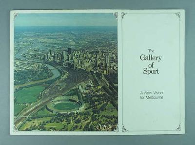 "Booklet, ""The Gallery of Sport - A New Vision for Melbourne"" c1979"