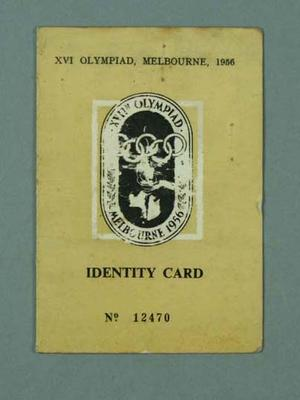 Identity card issued to Fin McNab, 1956 Melbourne Olympic Games; Documents and books; 1999.3485.2