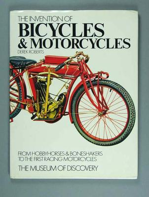 """Hard cover book - """"The Invention of Bicycles and Motorcycles"""" - by Derek Roberts,  published  by Usborne Publishing in 1973"""