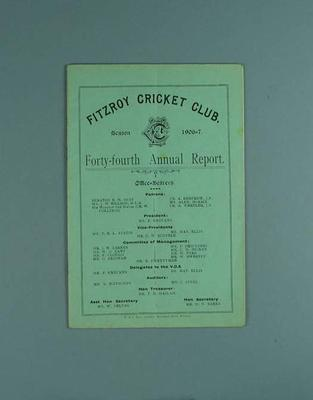 Annual report, Fitzroy Cricket Club - season 1906/07