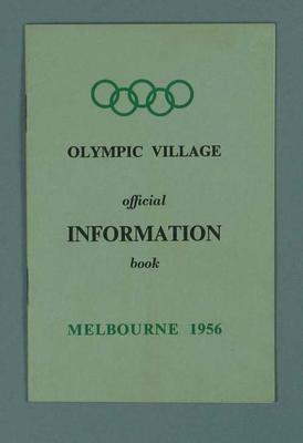 Booklet, 1956 Olympic Village Official Information; Documents and books; 1997.3282.4