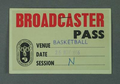 Broadcaster pass for 1956 Olympic Games basketball, 26 Nov