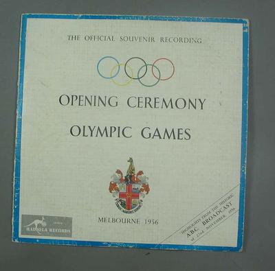 Record and cover - Official Souvenir Recording 1956 Olympic Games Opening Ceremony 22 November, Melbourne.