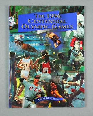 """Book, """"The 1996 Centennial Olympic Games - from Athens to Atlanta"""""""