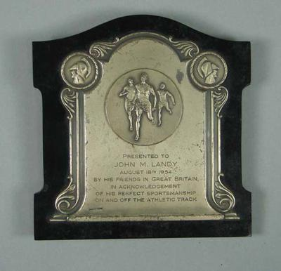Plaque, presented to John Landy for sportsmanship,18 Aug 1954