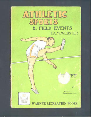 "Book, ""Athletic Sports: 2. Field Events"" by F A M Webster"