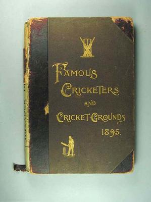 """Book, """"Famous Cricketers and Cricket Grounds 1895"""""""