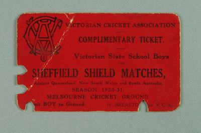 Ticket, admits Victorian State School Boys to Sheffield Shield matches 1930-31