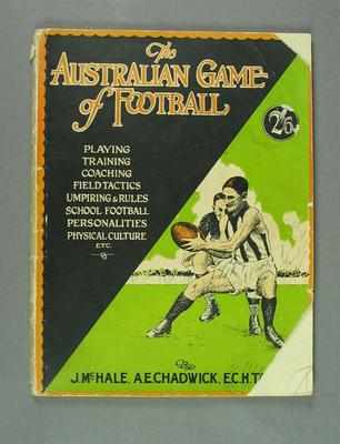 "Book, ""The Australian Game of Football"" 1931"