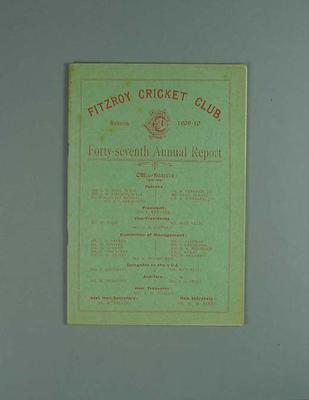 Annual report, Fitzroy Cricket Club - season 1909/10; Documents and books; 1987.1756.13