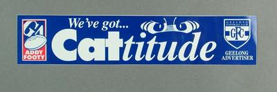 Sticker - 'We've Got Cattitude' part of Geelong Football Club's 2000  'Stand Up & Fight' campaign