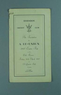 Invitation to Essendon CC 1937 Easter Trip Reunion, 30 April 1937