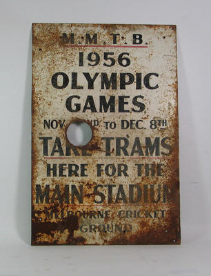 """Sign - M.M.T.B. """"Take Trams Here for the Main Stadium, Melbourne Cricket Ground"""", 1956 Olympic Games"""