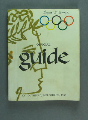 Programme - Official Guide, XVI  Olympiad, Melbourne, 1956 - used by Bruce J. Stark