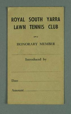 """Envelope, """"Royal South Yarra Lawn Tennis Club Honorary Member"""" c1950s; Documents and books; 2001.3758.16"""