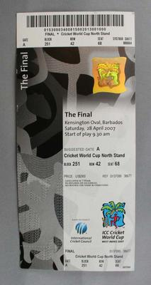 Ticket to the Cricket World Cup final on Saturday 28 April 2007.