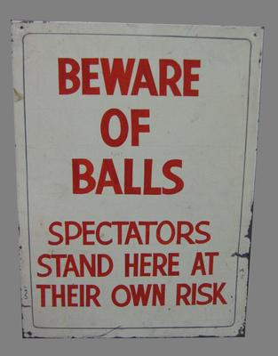 Metal sign - 'Beware of Balls, Spectators Stand Here At Their Own Risk'