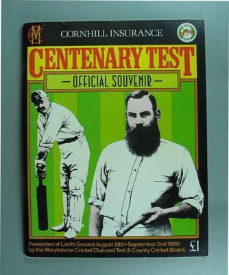 Marylebone Cricket Club Centenary Test souvenir programme, August 28 - September 2 1980