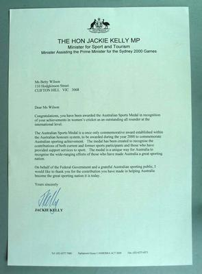 Congratulatory Letter from Minister for Sport and Tourism, The Hon. Jackie Kelly MP, to Betty Wilson on the award of the Australian Sports Medal, 2000.