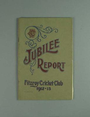 Annual report, Fitzroy Cricket Club - season 1912/13