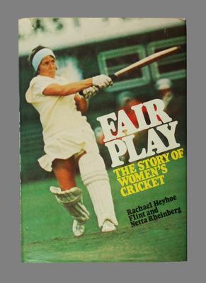 """Book, """"Fair Play - The Story of Women's Cricket"""" - 1976"""