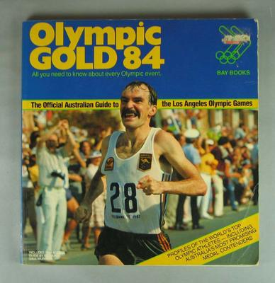 Olympic Gold1984 Official Australian Guide to the Los Angeles Olympic Games