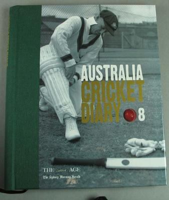 Diary, 2008, unused; Australian Cricket Diary, published by Loungueville Books