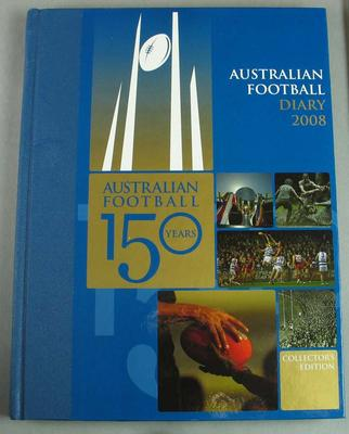 2008 Australian Football Diary, 150 Years Collector's Edition, published by Loungueville Books