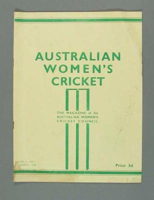 Magazine, Australian Women's Cricket. Volume 1, Number 1, March 1938.
