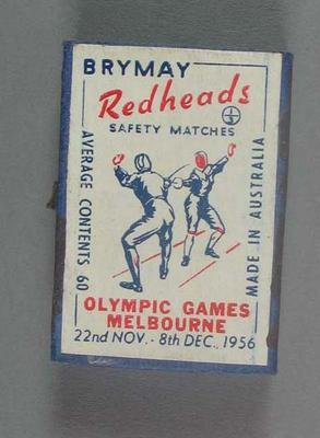 A Brymay Redhead match box with matches, cover depicts Fencing - 1956  Melbourne Olympics