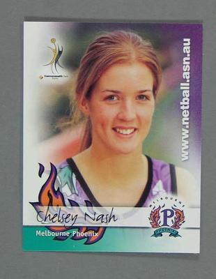 Melbourne Phoenix Netball team swap card of Chelsey Nash