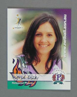 Melbourne Phoenix Netball team swap card of Ingrid Dick