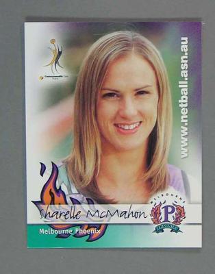 Melbourne Phoenix Netball team swap card of Sharelle McMahon