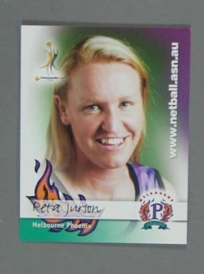 Melbourne Phoenix Netball team swap card of Peta Jurson.