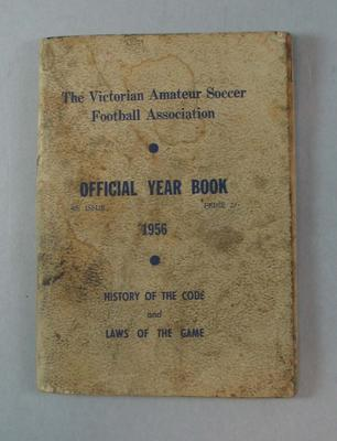 """Booklet, """"Victorian Amateur Soccer Football Association Official Yearbook of 1956"""""""