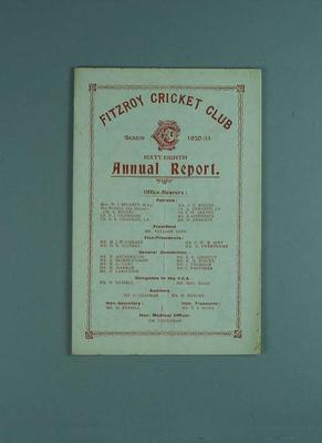 Annual report, Fitzroy Cricket Club - season 1930/31; Documents and books; 1987.1756.35